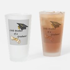 Little Brother of a Graduate Drinking Glass