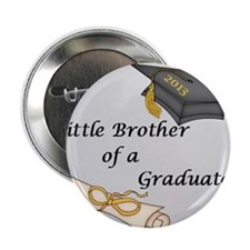 """Little Brother of a Graduate 2.25"""" Button"""