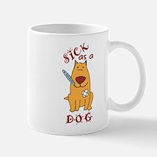 Sick As A Dog Mug