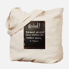 The truth about Alcohol Tote Bag