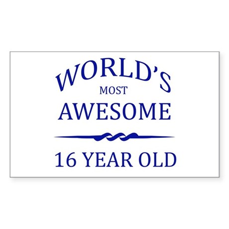 World's Most Awesome 16 Year Old Sticker (Rectangl