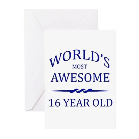 World's Most Awesome 16 Year Old Greeting Cards (P