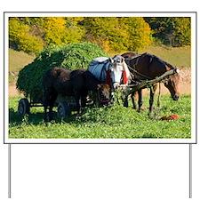 Grass harvest - Yard Sign