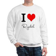 I Love Rydel shirt Sweatshirt