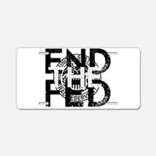 End the Fed Aluminum License Plate