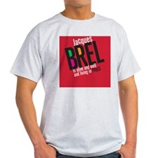 Jacques Brel Ash Grey T-Shirt