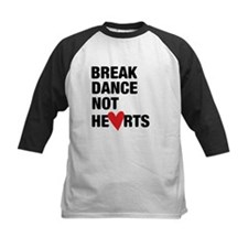 Break Dance Not Hearts Baseball Jersey