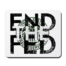 End the Fed Green Mousepad