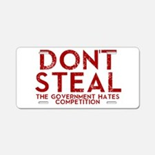 Dont Steal Aluminum License Plate