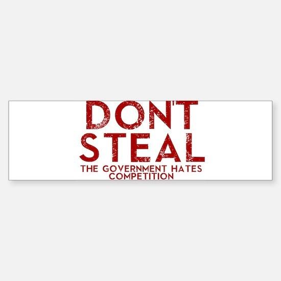 Dont Steal Bumper Bumper Bumper Sticker