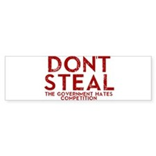 Dont Steal Bumper Bumper Sticker