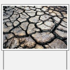 Cracked earth - Yard Sign