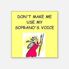 soprano, Sticker
