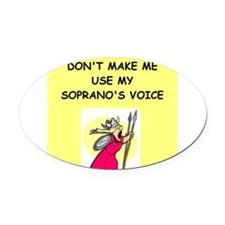 soprano, Oval Car Magnet