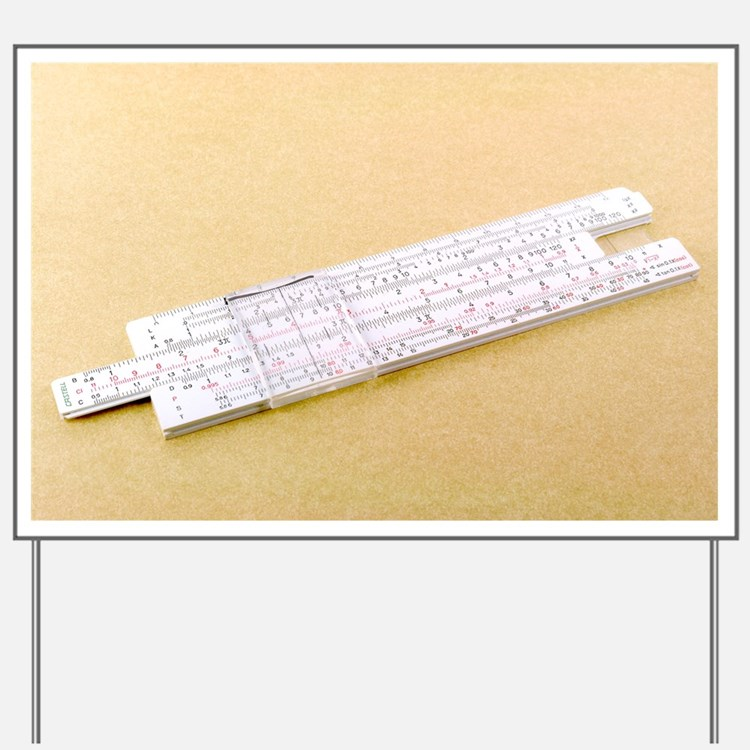 Logarithmic slide rule - Yard Sign