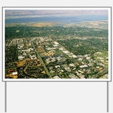 Aerial view of Silicon valley - Yard Sign
