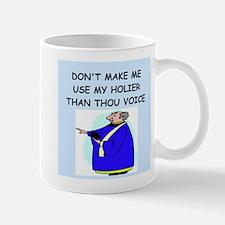holier than thou Mug