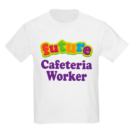 Future Cafeteria Worker Kids Light T Shirt Future