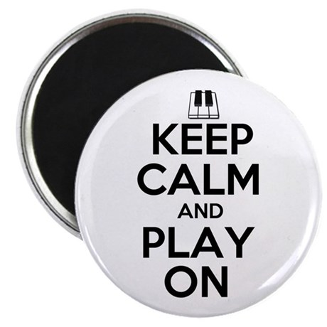 "Keep Calm and Play On Piano 2.25"" Magnet (100 pack"