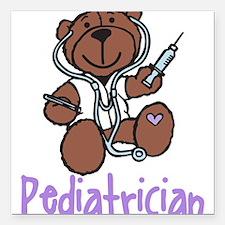 "Pediatrician Square Car Magnet 3"" x 3"""