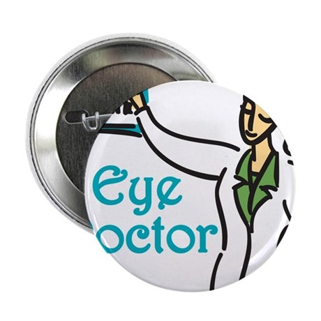 "Eye Doctor 2.25"" Button"