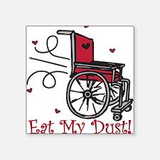 Eat My Dust Sticker