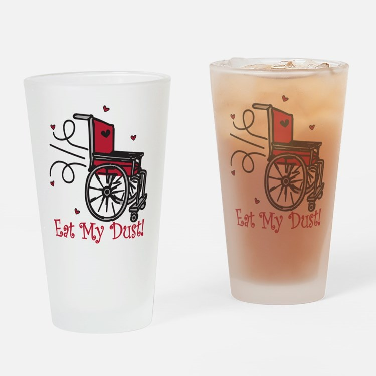 Eat My Dust Drinking Glass