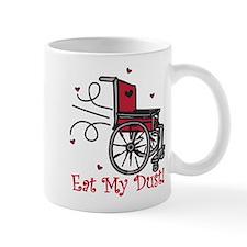 Eat My Dust Mug