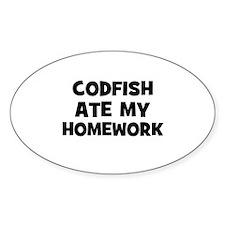 Codfish Ate My Homework Oval Decal