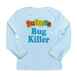 Bug killer Long Sleeve Tees