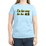 43rd birthday Women's Light T-Shirt