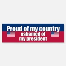 ASHAMED OF MY PRESIDENT Bumper Bumper Stickers