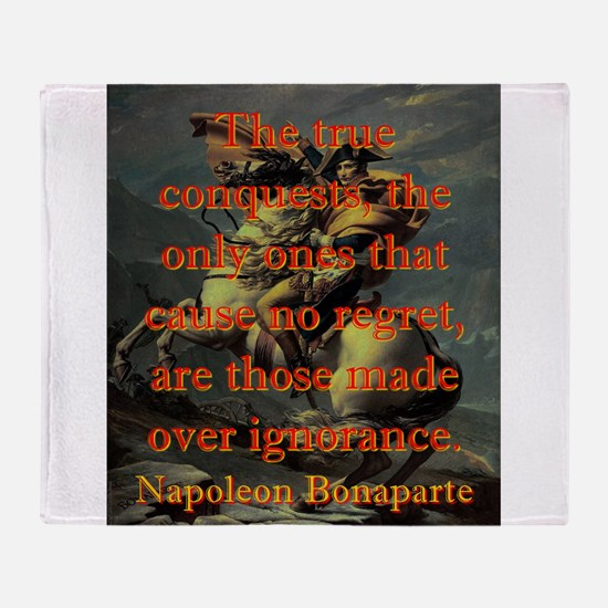 The True Conquests - Napoleon Throw Blanket