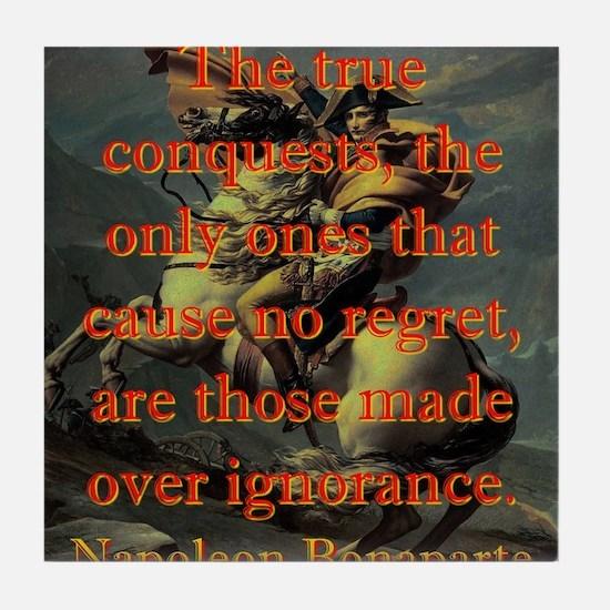The True Conquests - Napoleon Tile Coaster