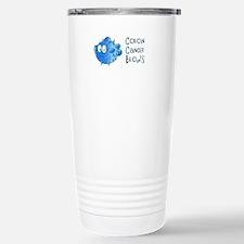 Colon cancer awareness Travel Mug