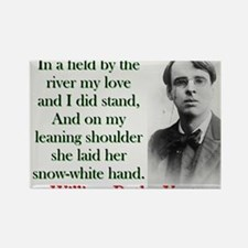 In A Field By The River - Yeats Magnets