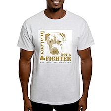 notafighter.jpg T-Shirt