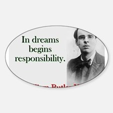 In Dreams Begin Responsibility - Yeats Decal