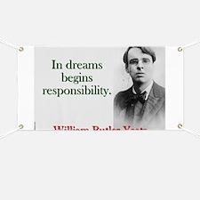 In Dreams Begin Responsibility - Yeats Banner
