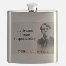 In Dreams Begin Responsibility - Yeats Flask