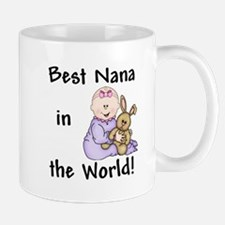Best Nana in the World! Mug