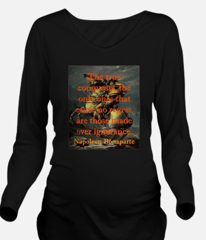 The True Conquests - Napoleon Long Sleeve Maternit