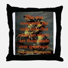 The True Conquests - Napoleon Throw Pillow