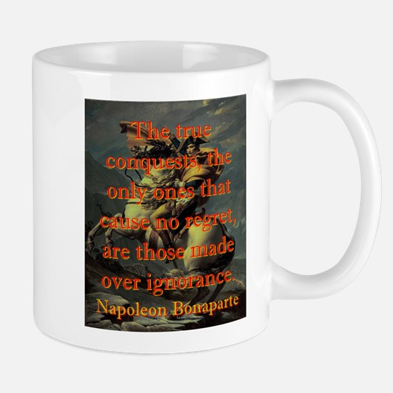 The True Conquests - Napoleon Small Mug