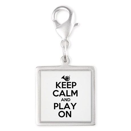Keep Calm and Play On Horn Silver Square Charm