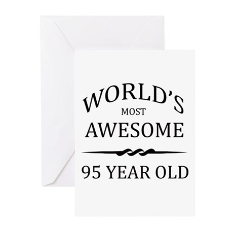 World's Most Awesome 95 Year Old Greeting Cards (P