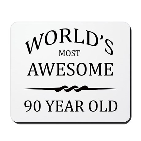World's Most Awesome 90 Year Old Mousepad