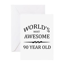 World's Most Awesome 90 Year Old Greeting Card