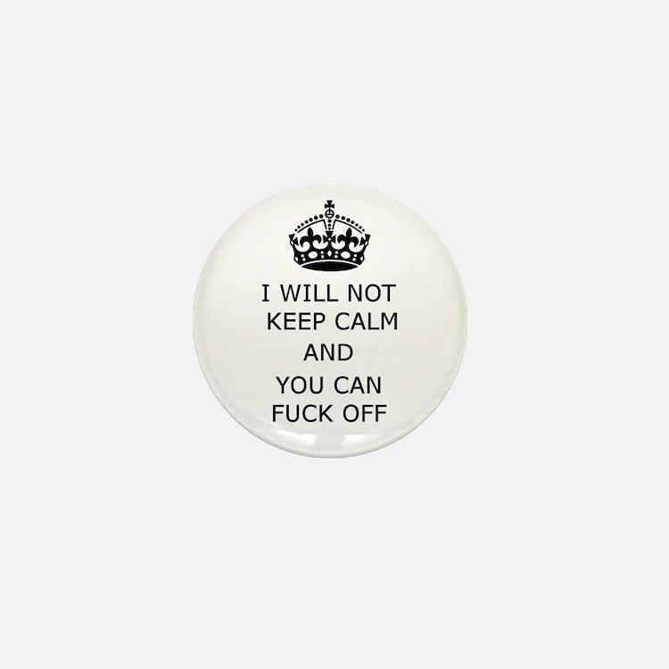 Keep Calm and Fuck off Mini Button