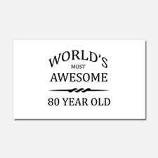 World's Most Awesome 80 Year Old Car Magnet 20 x 1